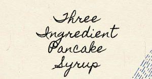 frugal pancake syrup hack